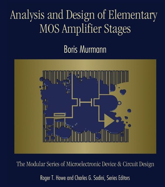 ECEN             Analog IC Design Design of Analog CMOS Integrated Circuits  Behzad Razavi  August